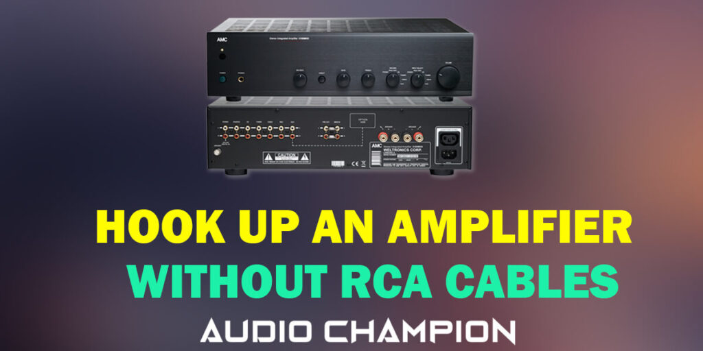 How to Hook Up an Amplifier without RCA Cables