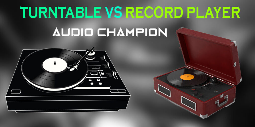 Turntable vs Record Player