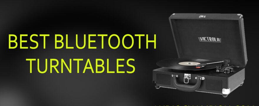 Best Bluetooth Turntable