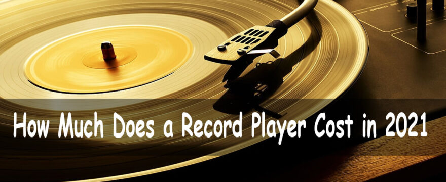 How Much Does a Record Player Cost
